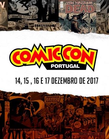 comic con portugal 2017,